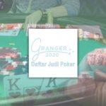 Poker Online Untuk Pemula Kenali Berbagai Macam - Daftar Judi Poker